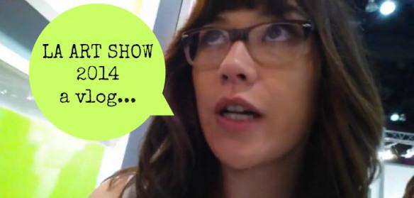 Los Angeles Art Show Vlog